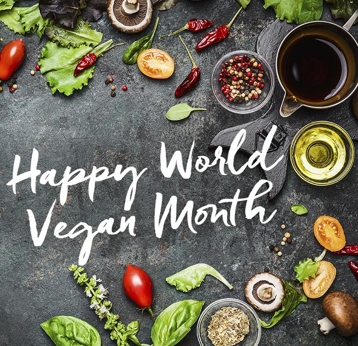 Happy World Vegan Month | 2017