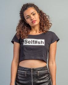 HASHTAG SELFIE Selfish Crop Top Black