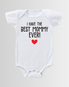 Qtees Africa I have the best Mommy ever White baby grow
