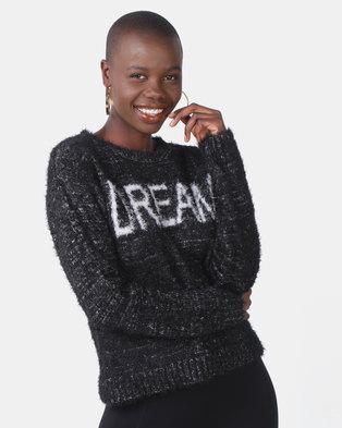 Legit Fluffly Pullover with Dream Slogan Black