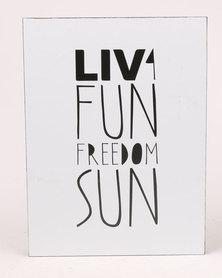 LIV 4 Fun Freedom Sun Wood Mounted Wallart White