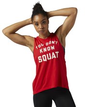 You Dont Know Squat- Muscle Tank